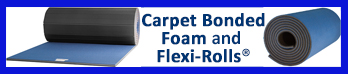 Carpet Bonded Foam and Flexi-Rolls